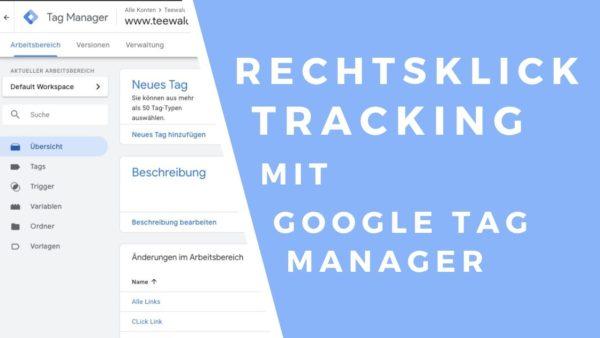 rechts klick tracking google tag manager